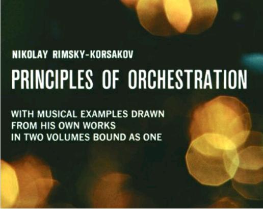 Principles of Orchestration by Nikolay Rimsky-Korsakov